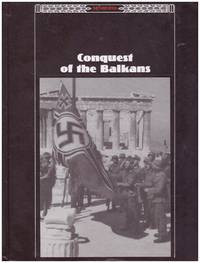 image of THE THIRD REICH . 7 VOLS. -   *STORMING TO POWER; FISTS OF STEEL;  LIGHTNING WAR; * CONQUEST OF THE BALKANS; * BARBAROSSA;  *THE CENTER OF THE WEB;  THE HEEL OF THE CONQUEROR.