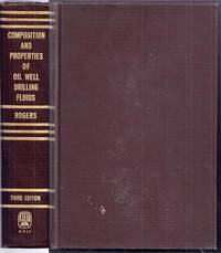 Composition and Properties of Oil Well Drilling Fluids.  Third Edition