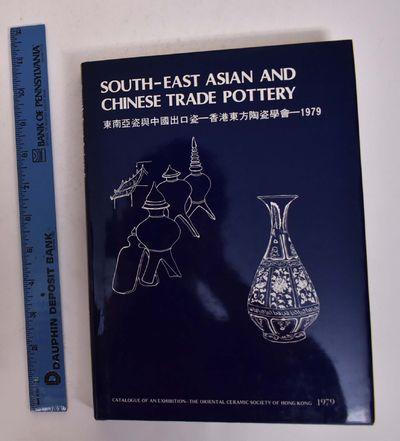 Hong Kong: The Oriental Ceramic Society of Hong Kong, 1979. Hardcover. VG-/VG-. Blue cloth boards wi...