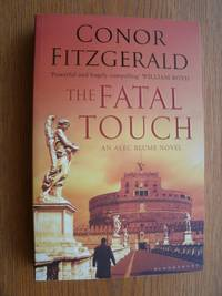 The Fatal Touch: An Alec Blume Novel
