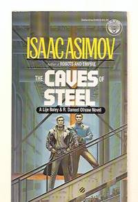 image of THE CAVES OF STEEL [A LIJE BALEY & R. DANEEL OLIVAW NOVEL]