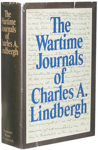 The Wartime Journals of Charles A. Lindbergh by  Charles Lindbergh - Signed First Edition - 1970 - from Parrish Books and Biblio.com