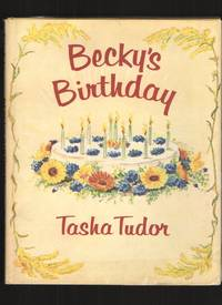 Becky's Birthday by  Tasha Tudor - First Edition - 1960 - from Elders Bookstore and Biblio.com