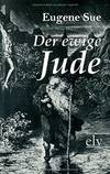 Der Ewige Jude (German Edition) by Eugene Sue - Paperback - 2011-07-08 - from Books Express (SKU: 3862671755)
