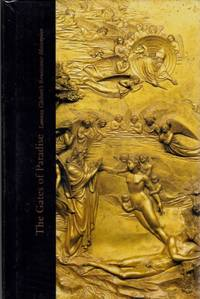 Gates of Paradise: Lorenzo Ghiberti's Renaissance Masterpiece