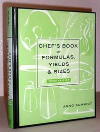 Chef's Book of Formulas, Yields, and Sizes - Third Edition