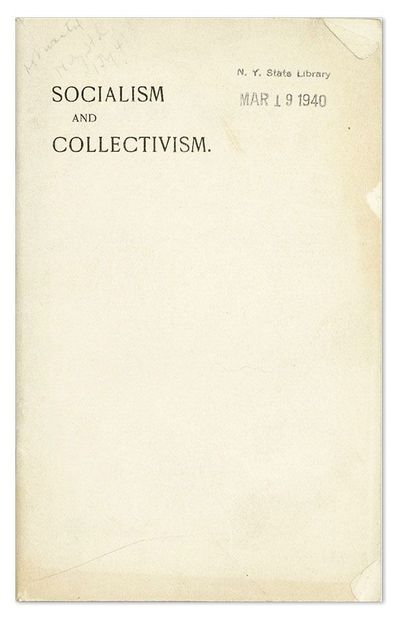 New York: Collectivist Society, 1902. First Edition. 16mo (16.5cm.); staplebound self-wrappers; 51pp...