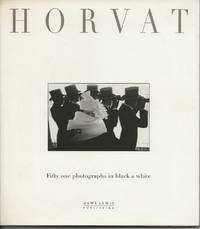 Horvat : Fifty one photographs in black & white