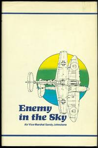 ENEMY IN THE SKY: MY 1940 DIARY.