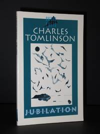 Jubilation [SIGNED] by Charles Tomlinson - Paperback - Signed First Edition - 1995 - from Tarrington Books and Biblio.com