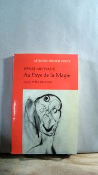 Au Pays de la Magie. Athlone French Poets by  Peter [editor]  Henri; BROOME - Paperback - First thus - 1977 - from Horizon Books (SKU: 63320)