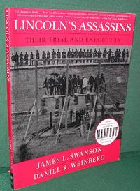 Lincoln\'s Assassins: Their Trial and Execution