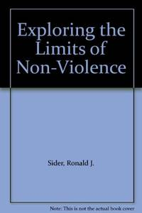 Exploring the Limits of Non-Violence