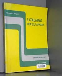 L'italiano per gli affari : 6e edizione
