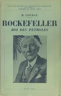 Rockefeller, roi des pétroles