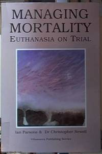 image of Managing Mortality: Euthanasia on Trial