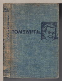 TOM SWIFT AND HIS GIANT ROBOT: Tom Swift, Jr series #4.