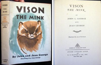 New York: Junior Literary Guild and E.P. Dutton & Co., 1949. 184 pages; illustrated by Jean George; ...