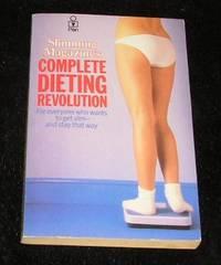 Slimming Magazine's Complete Dieting Revolution