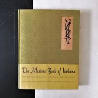 image of The Masters' Book of Ikèbana. Background & Principles of Japanese Flower Arrangement