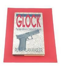 Glock: The New Wave In Combat Handguns