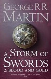 image of A Storm of Swords: Part 2 Blood and Gold (A Song of Ice and Fire, Book 3)