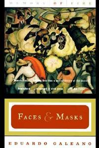 Faces and Masks Vol. 2 : Memory of Fire by Eduardo Galeano - 1998