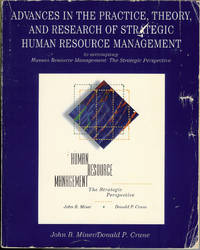 Advances in the Practice, Theory and Research of Strategic Human Resource Management