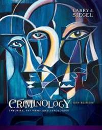 Criminology: Theories, Patterns and Typologies by Larry J. Siegel - 2017-01-01 - from Books Express and Biblio.com