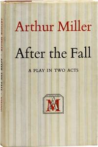 After The Fall: A Play by  Arthur MILLER - First Trade Edition - 1964 - from Lorne Bair Rare Books and Biblio.com