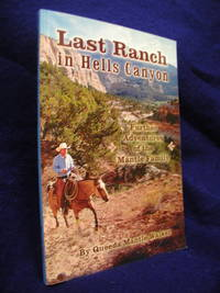 image of Last Ranch in Hells Canyon: Further Adventures of the Mantle Family