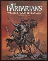 The Barbarians  Warriors and Wars of the Dark Ages