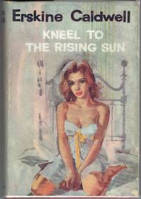 image of Kneel to The Rising Sun and Other Stories