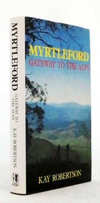 Myrtleford Gateway to the Alps