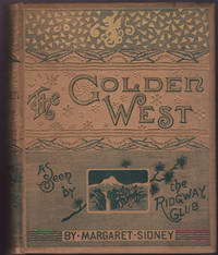 image of GOLDEN WEST as Seen by the Ridgway Club, The.