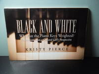 image of Black and White: Why Are the Piano Keys Weighted? Reflections from a Colored Girls Perspective