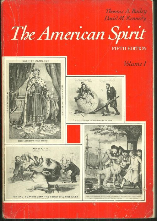 BAILEY, THOMAS - American Spirt United States History As Seen By Contempories Volume I