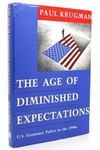 THE AGE OF DIMINISHED EXPECTATIONS  U.S. Economic Policy in the 1990's