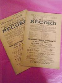 THE BEE-KEEPERS' RECORD A Monthly Journal Devoted to Practical Bee-Keeping. Four Separate Monthly Parts, Nos. 290, 295, 297 and 298: all volume XXXII. March, August, October and November 1914