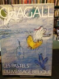 Chagall: Les Pastels Du Message Biblique