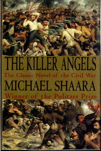 THE KILLER ANGELS. by  Michael Shaara - Hardcover - (1993) - from Bookfever.com, IOBA and Biblio.com