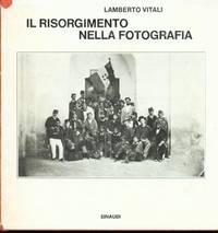 IL RISORGIMENTO NELLA FOTOGRAFIA