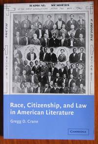 Race, Citizenship and Law in American Literature