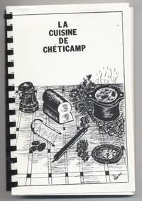 The Cuisine of Cheticamp = La Cuisine De Chéticamp
