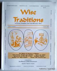 Wise Traditions in Food, Farming and the Healing Arts, Vol 9 Number 2, Summer 2008