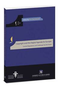 image of Copyright and the Digital Agenda for Europe: Current Regulations and Challenges for the Future