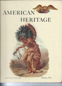 American Heritage Magazine  October 1956  Vol VII No 6