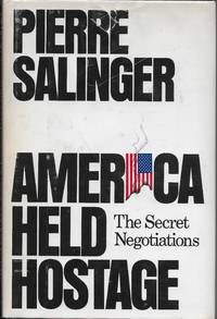 image of America Held Hostage: The Secret Negotiations