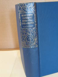 The History of Henry Esmond, Esq.; Catherine, A Story; Denis Duval; Lovel the Widower