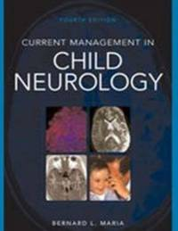 Current Management in Child Neurology, 4th edition